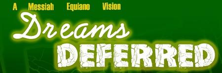 Dreams Deferred The Stage Play