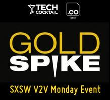SXSW V2V Networking Mixer Presented by Tech Cocktail