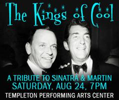 "Kings of Cool, ""A Tribute to Frank Sinatra & Dean..."