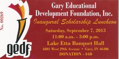 Gary Educational Development Foundation Inaugural Schol...