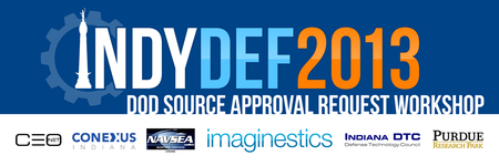 IndyDef 2013 - DoD Source Approval Request (SAR)...