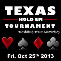 Brown Poker Night 2013 - TEXAS HOLD 'EM 3rd Annual...