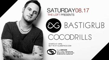 ✦ BASTIGRUB & COCODRILLS ✦ AUGUST 17, 2013 ✦ RSVP FOR...
