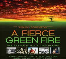 Film: A Fierce Green Fire, and Panel