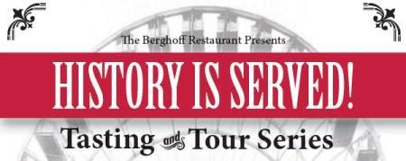 Berghoff History Is Served Tour! (Tuesday, December...