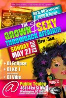 The Grown & Sexy Throwback Affair!!! 80's, 90's and...