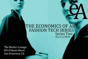 Fashion Tech Series: THE ECONOMICS OF ART (Session Two)