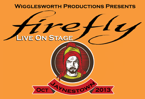 Firefly (Jaynestown): Live On Stage!