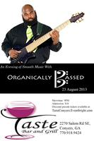 An Evening of Music With Organically Bassed