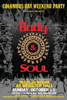 Body & SOUL Columbus Day Weekend 2013