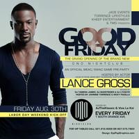 THIS FRIDAY Actor LANCE GROSS to host Grand Opening of...