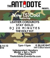 "The Antidote Presents: ""New (S)Cool"""