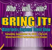 BRING IT - Waterford's Regional Talent Show