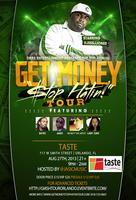 5th Annual 'Get Money Stop Hatin' Tour @Taste Orlando...
