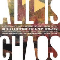 All is Chaos: curated by Dustin Pike