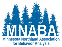 2013 MN Northland Association for Behavior Analysis...