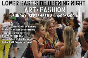 LES Opening Night: Art + Fashion