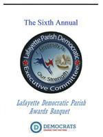 Lafayette Parish Democratic Executive Committee Sixth A...