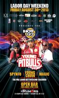 YOUNG PITBULL'S TAKEOVER W/ SPYNFO , DJ YOUNG CHOW, DJ...