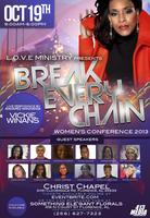 "3rd Annual Women's Conference 2013: ""Break Every Chain"""