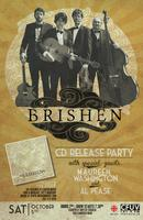 BRISHEN CD RELEASE PARTY