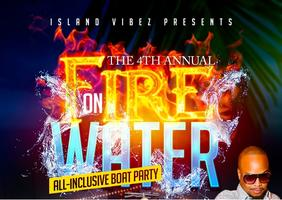 FIRE ON WATER All-Inclusive Boat Party