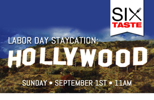 Six Taste Labor Day Staycation: Hollywood Walking Food...