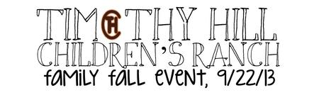 Timothy Hill Children's Ranch Family Fall Event