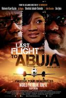 LAST FLIGHT TO ABUJA WORLD PREMIERE & AFTER PARTY