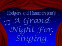 Grand Night For Singing Saturday June 23  2012