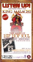 "ListenUP Presents King Malachi's ""King of Hip Hop..."