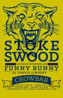 STOKESWOOD w/ FUNNY BUNNY + TBA @ CROWBAR