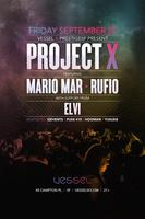 PROJECT X Presented by Vessel & PrestigeSF