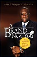 A BRAND New You: Personal Branding with Austin...