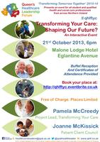 Transforming Your Care: Shaping Our Future?