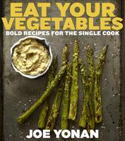 Eat Your Vegetables; Brunch with Joe Yonan and Chef...