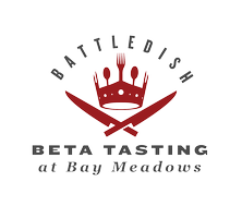 Battledish: Beta Tasting @ Bay Meadows