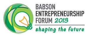 Babson Entrepreneurship Forum 2013
