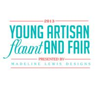 Young Artisan Flaunt and Fair