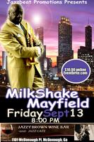 Milkshake Mayfield Live at Jazzy Brown's