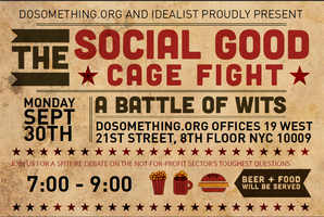 Social Good Cage Fight. Hosted by DoSomething.org and...