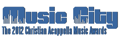 2012 Christian Acappella Music Awards