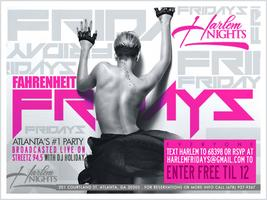 Fahrenheit Friday at Harlem Nights