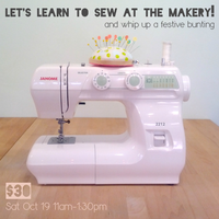 Let's Learn to Sew at The Makery