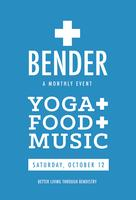 Bender: Underground Yoga Dance Party