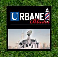 SUPER BOWL XLVIII AT URBANE BLADES