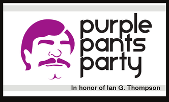 Purple Pants Party - SOLD OUT!!