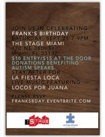 Frank's Birthday, Music and Cocktails benefiting...