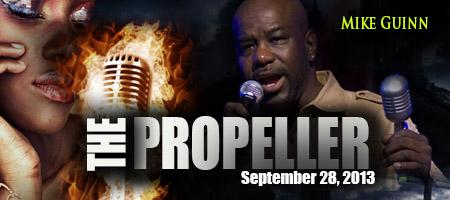 The Propeller feat Mike Guinn