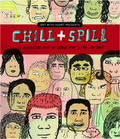 Art with Heart - CHILL and SPILL